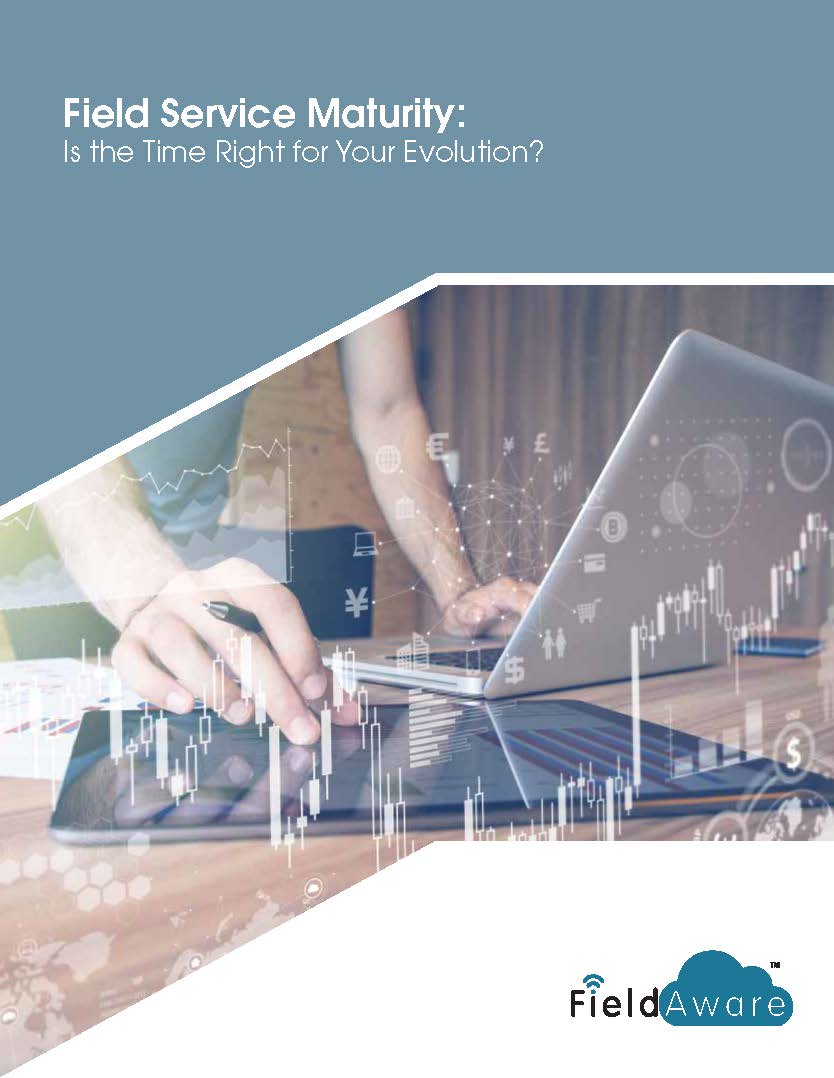 Field Service Maturity, Is the Time Right for Your Evolution? White Paper