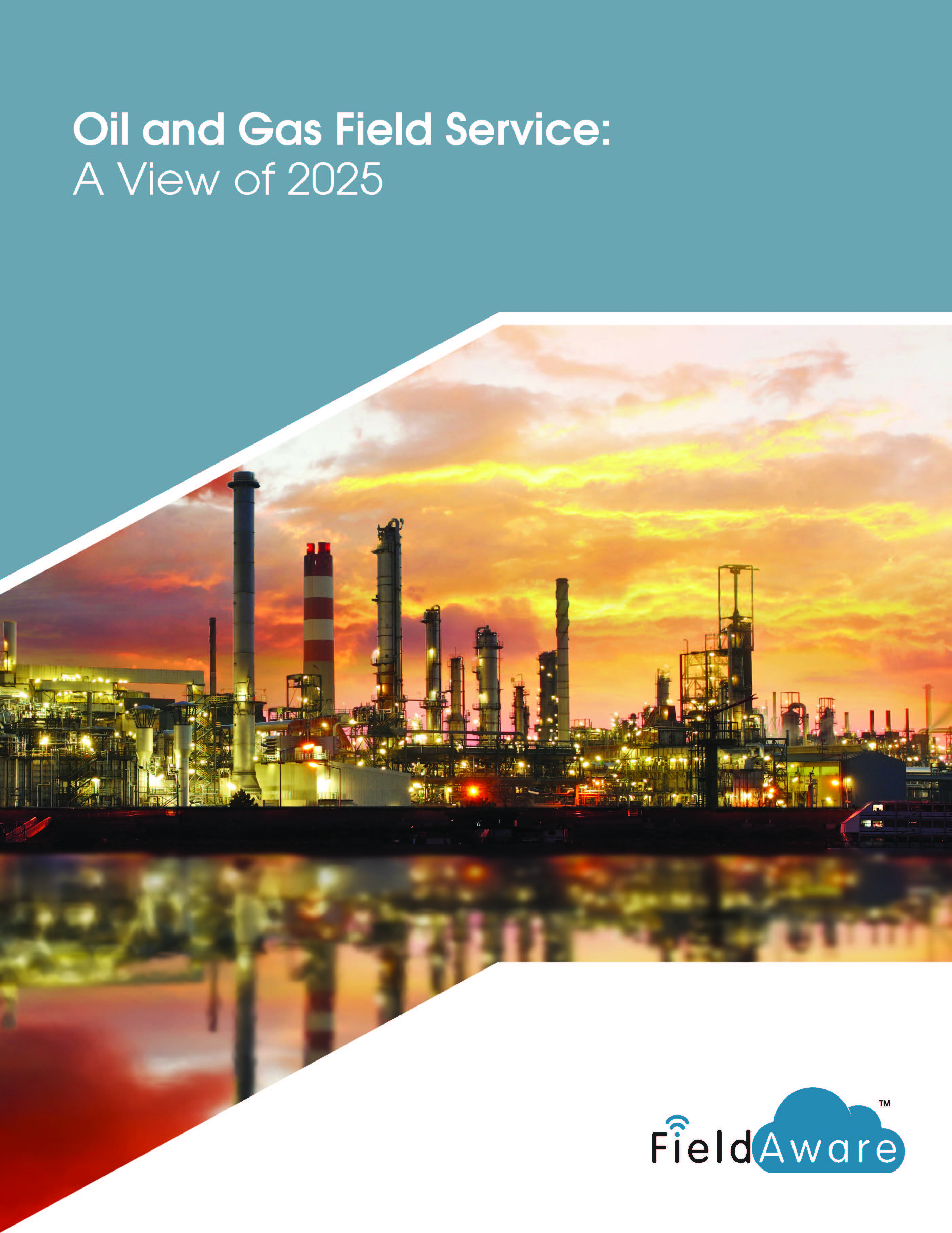 Oil And Gas Field Service - A View Of 2025 White Paper