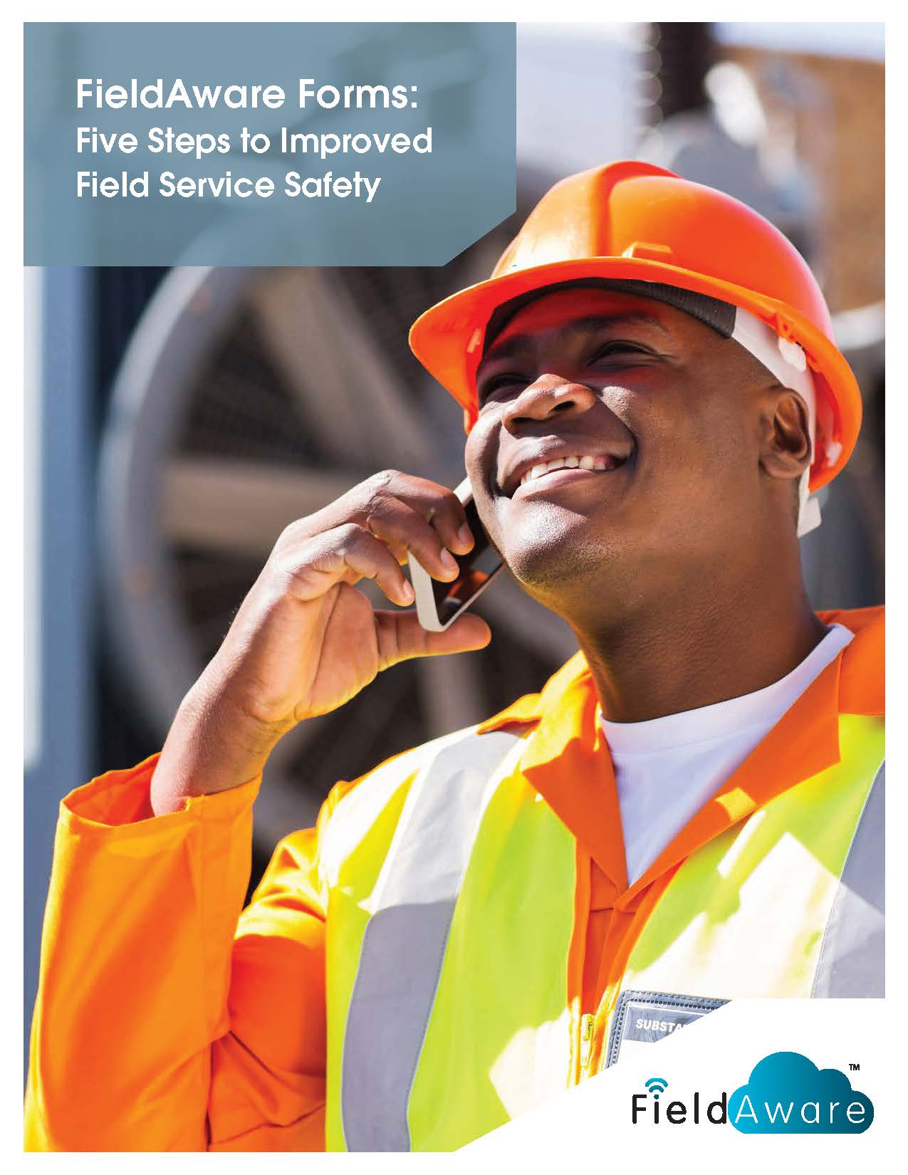 FieldAware Forms - Five Steps To Improved Field Service Safety White Paper